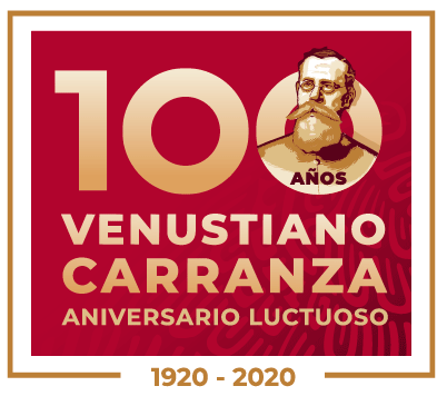 VENUSTIANO CARRANZA, 100 AÑOS