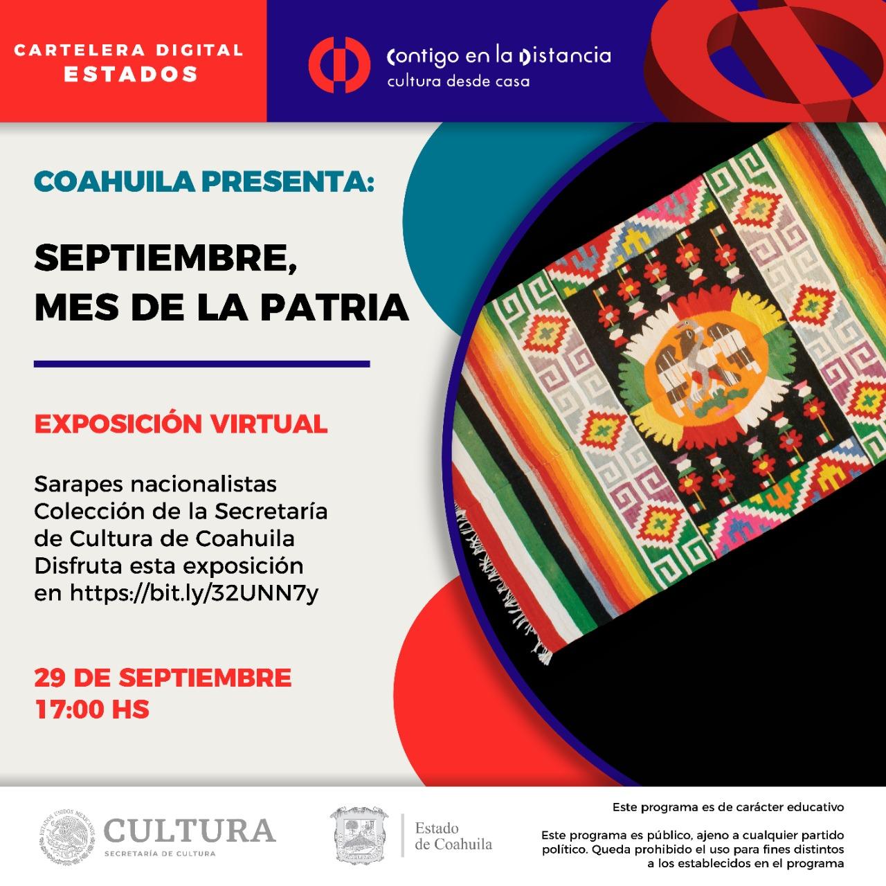 Coahuila presenta: Septiembre, mes de la Patria.