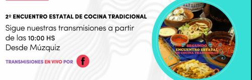 2o ENCUENTRO ESTATAL DE COCINA TRADICIONAL