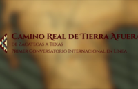 INVITA CULTURA COAHUILA AL PRIMER CONVERSATORIO INTERNACIONAL EN LÍNEA 'CAMINO REAL DE TIERRA AFUERA (DE ZACATECAS A TEXAS)'