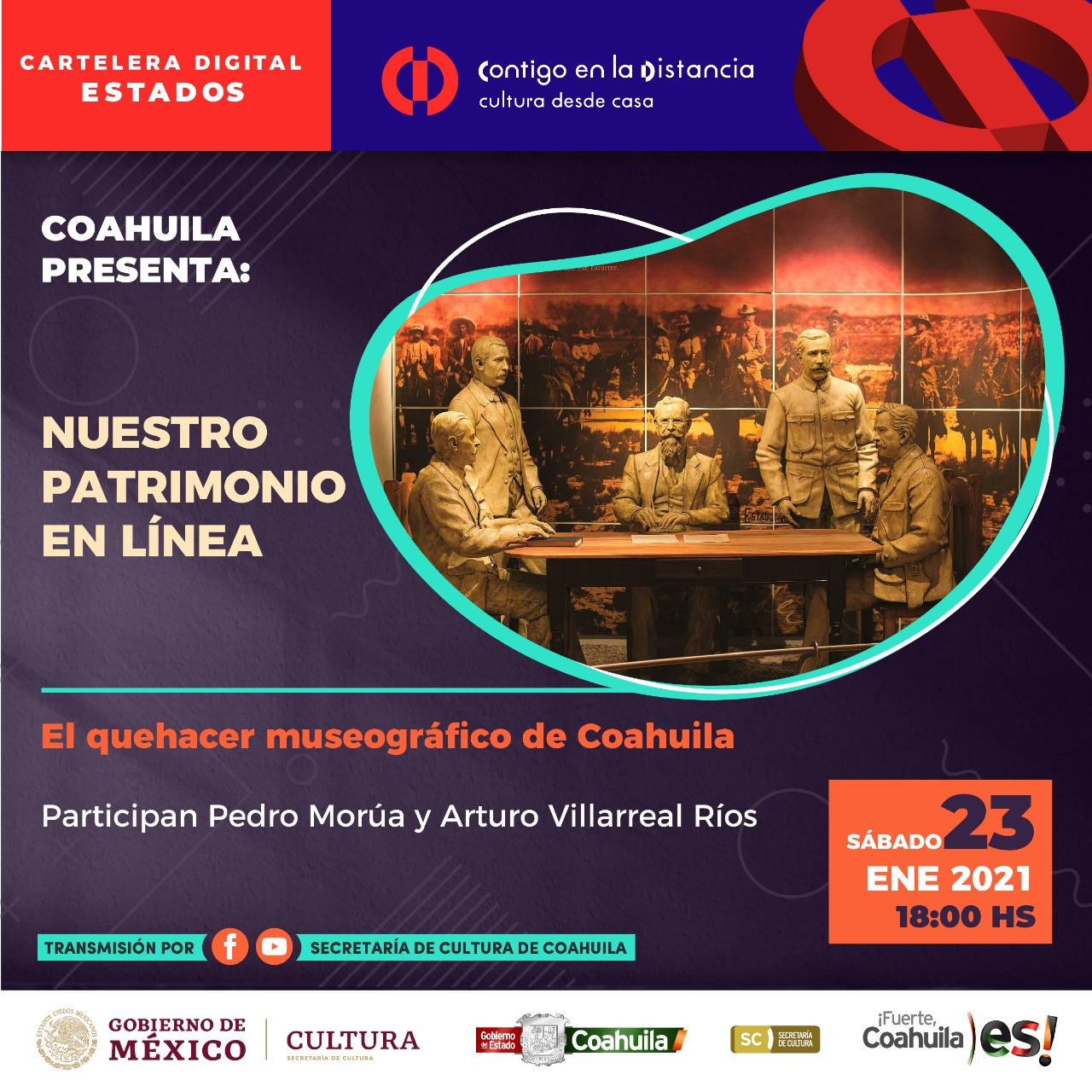 COAHUILA PRESENTA: NUESTRO PATRIMONIO EN LÍNEA