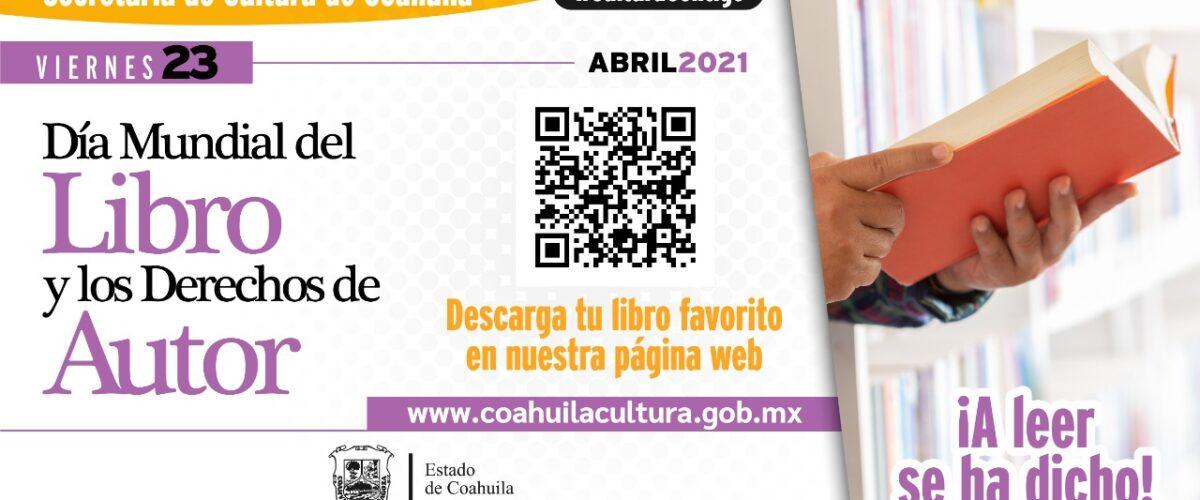 CONMEMORA COAHUILA EL DÍA INTERNACIONAL DEL LIBRO Y LOS DERECHOS DE AUTOR